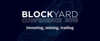 La Conférence BlockYard façonne le futur de l'industrie : Gdańsk, Pologne – 13 avril 2018