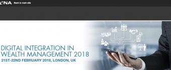 Digital Integration in Wealth Management : 21 – 22 février à Londres !