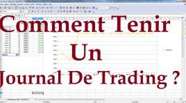 Journal de trading : pourquoi est – ce nécessaire ?